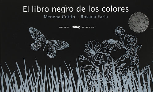 El libro negro de los colores - Mennena Cottin y Rosana Faría