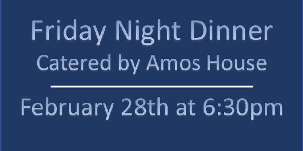 Friday Night Dinner - February 28th