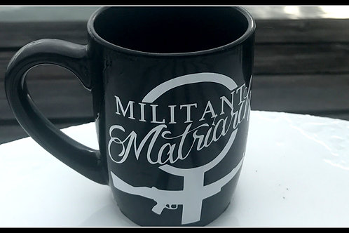 Militant Matriach Mug