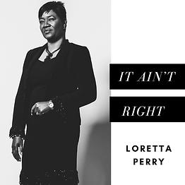 Loretta Perry - It Ain't Right