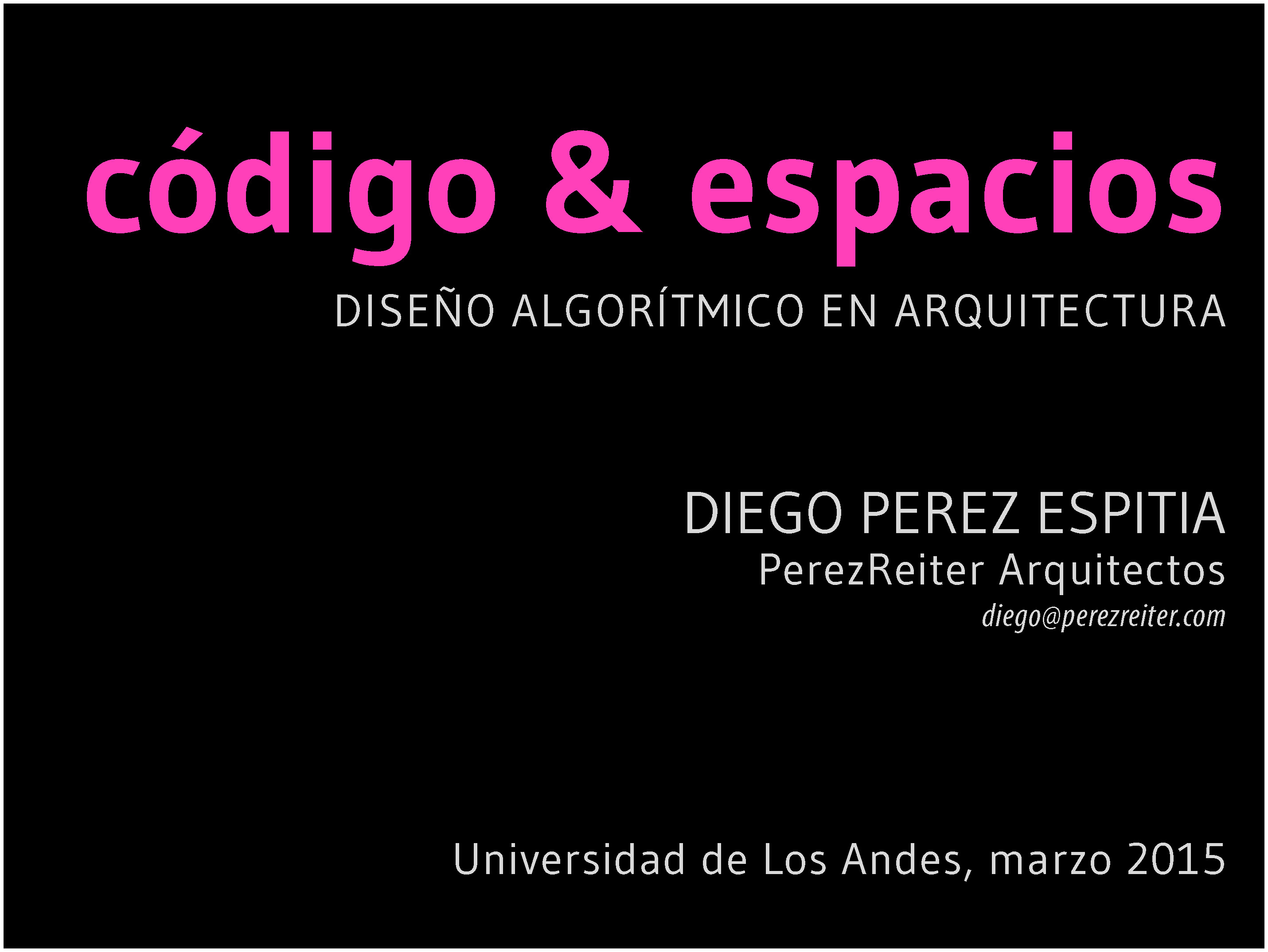 LECTURE @ UNIVERSITY OF LOS ANDES