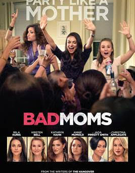 Girl's Night Out screening of BAD MOMS