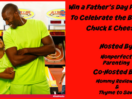 GIVEAWAY: Chuck E. Cheese Fathers Day Prize Pack