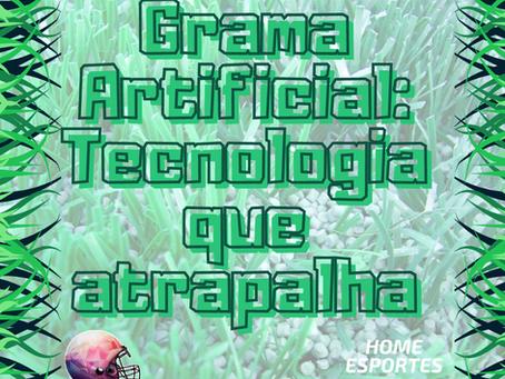 Grama Artificial: Tecnologia que atrapalha