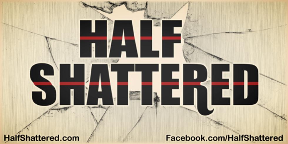 Half Shattered