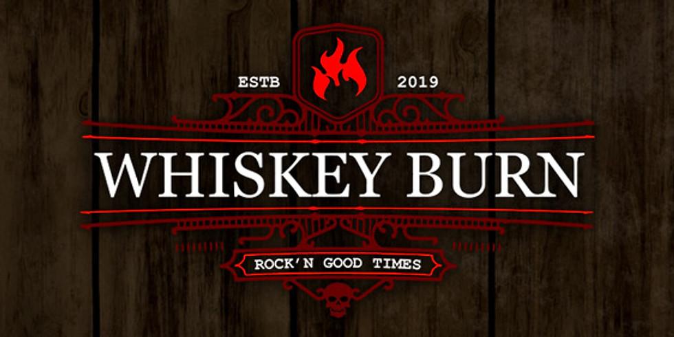 Whiskey Burn LIVE