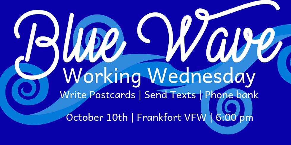 Blue Wave: Working Wednesdays 10/10