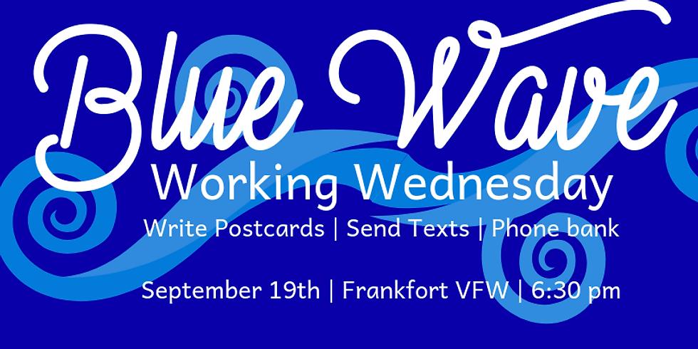 Blue Wave: Working Wednesdays
