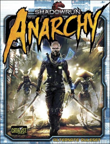Shadowrun: Anarchy Cover Art