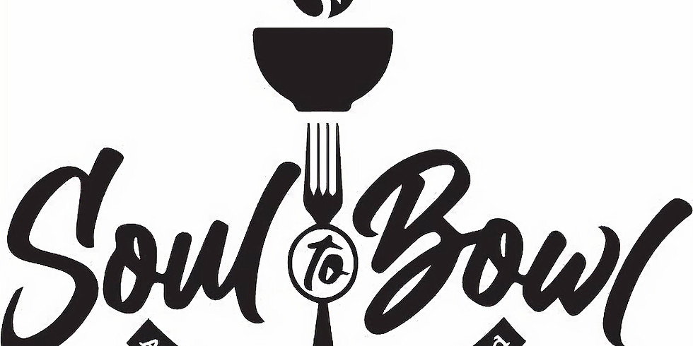 Soul to Bowl Food Truck!