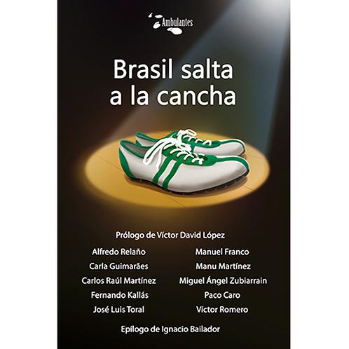 Brasil salta a la cancha
