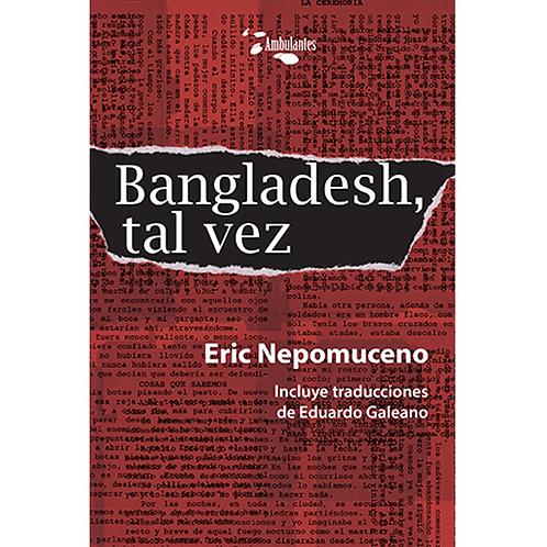 Bangladesh, tal vez