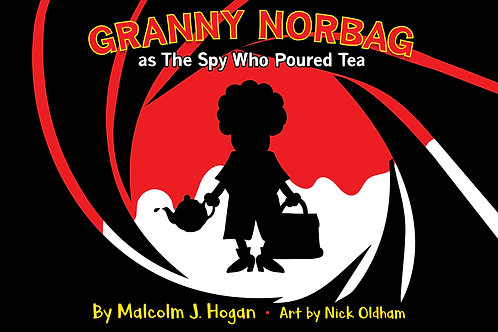 Granny Norbag As The Spy Who Poured Tea