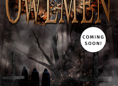 Release Date and Synopsis for 'The Owlmen' - Pure Occult Horror out on April 26th, 2018!