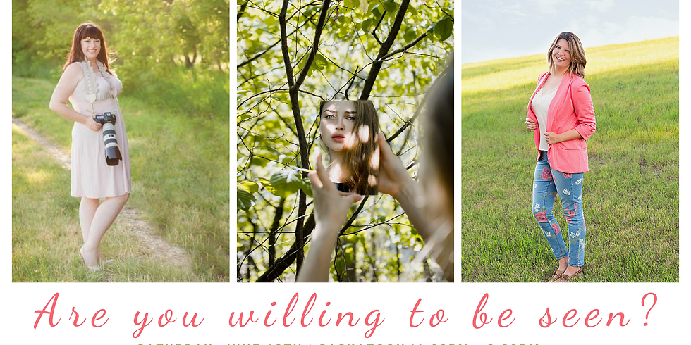 Are you willing to be seen?