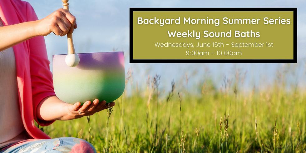 Backyard Summer Series: Morning Crystal Bowl Meditation