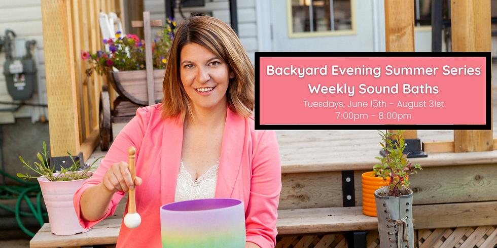 Backyard Summer Series: Evening Crystal Bowl Meditation