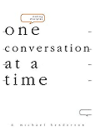 Making Disciples-One Conversation at a Time
