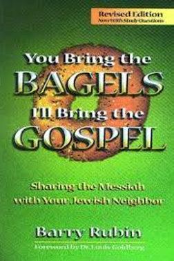 You Bring the Bagels I'll Bring the Gospel