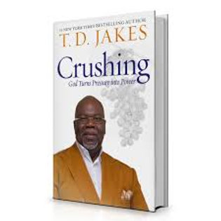 Crushing: God Turns Pressure into Power