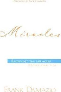 Miracles : Receiving the Miracles Prepared for You