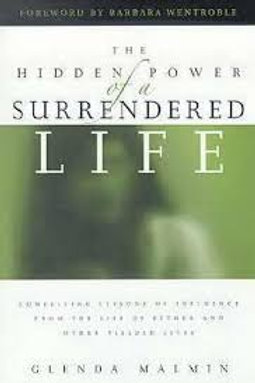 The Hidden Power Of A Surrendered Lif