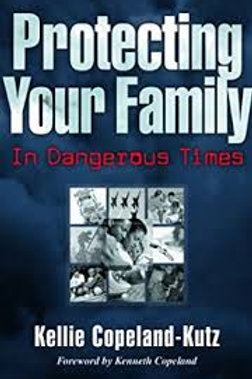 Protecting Your Family in Dangerous Times