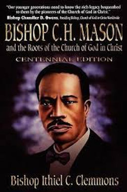 Bishop C.H. Mason & The Roots Of The.
