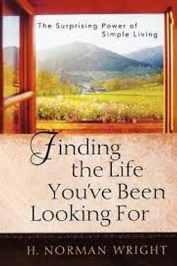 Finding the Life You've Been Looking For