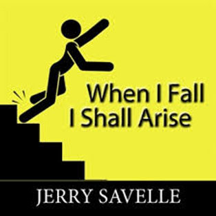 When I Fall I Shall Arise