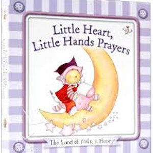 Little Heart, Little Hands Prayers