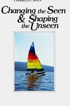 Changing The Seen & Shaping The Unsee
