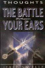 Thoughts: The Battle Between Your Ears