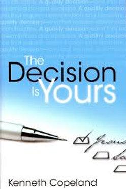 LA Decision Es Suya/the Decision Is Yours