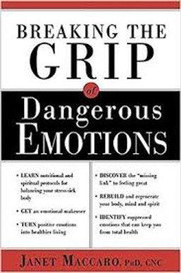 Breaking the Grip of Dangerous Emotions PC