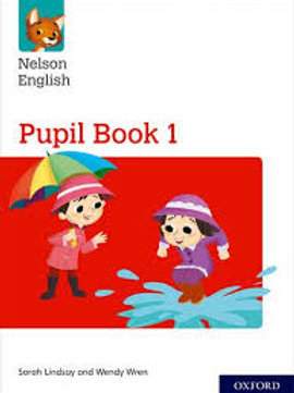 Nelson English: Year 1/Primary 2: Pupil Book 1: