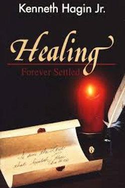 Healing Forever Settled