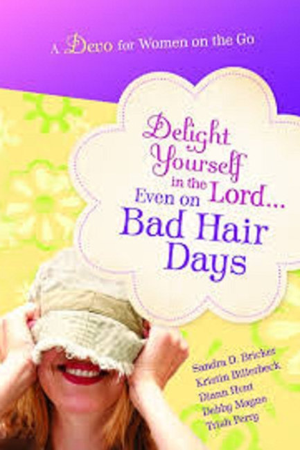 Delight Yourself In The Lord Even On