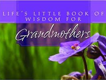 Life's Little Book of Wisdom for Grandmothers