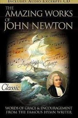 The Amazing Works of John Newton