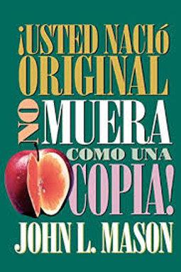 You're Born an Original Don't Die a Copy