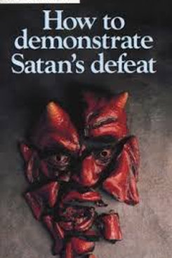 How to Demonstrate Satan's Defeat