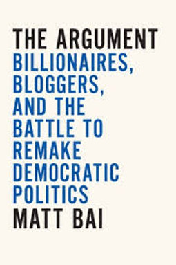 The Argument: Billionaires, Bloggers...