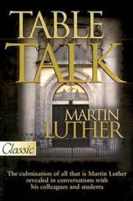 Table Talk Martin Luther (Classic)
