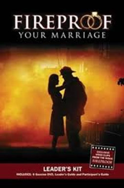 Fireproof Your Marriage: Leader's Guide