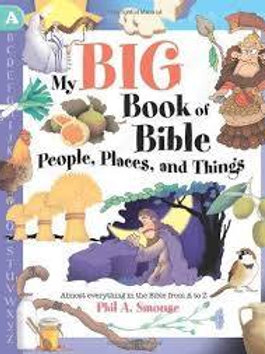 My Big Book of Bible People, Places, and Things