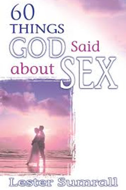 60 Things God Said About Sex
