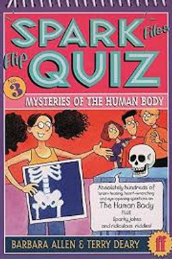 Spark Files Flip Quiz Mysteries of the Human Body (The Spark Files Flip Quiz) (B