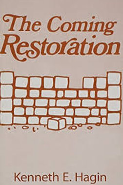 The Coming Restoration