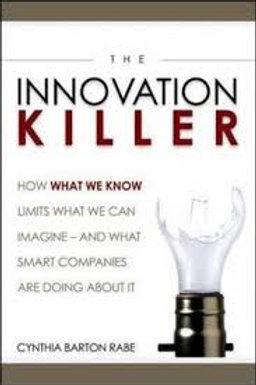 The Innovation Killer